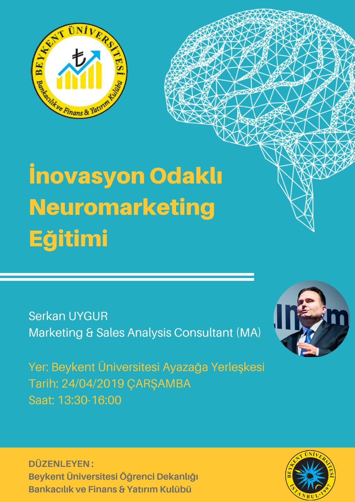 Serkan UYGUR Beykent Üniversitesi Neuromarketing Eğitimi